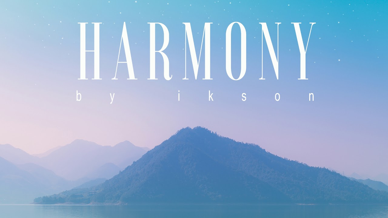 Download Ikson - Harmony (Official)