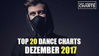 TOP 20 DANCE CHARTS - DEZEMBER 2017 2017 Video