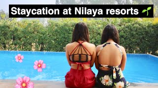 Nilaya staycation 🌱