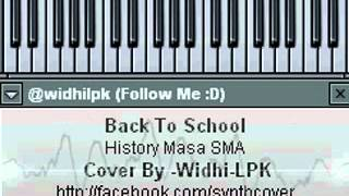 [SYNTH COVER] Back To School - History Masa SMA