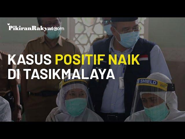 Jumlah Kasus Positif Covid-19 di Kota Tasikmalaya Bertambah, Aktivitas dan Kerumunan Jadi Penyebab?