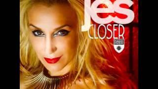 Jes - Closer (Kris O