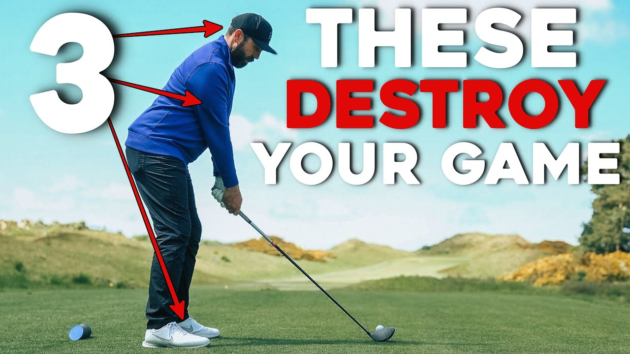 3 things that KILL your golf game (EASY TO FIX)