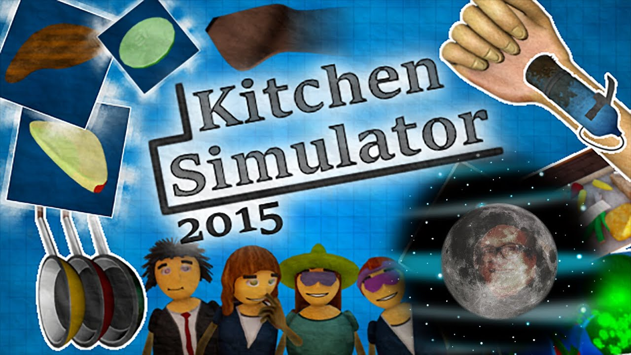 Kitchen Simulator 2015   An Atrocity Against Mankind