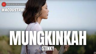 #ACOUSTRIP TAMI AULIA | STINKY - MUNGKINKAH