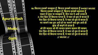 Mera Dil Bhi Kitna Pagal Hai Karaoke Lyrics Scale Lowered