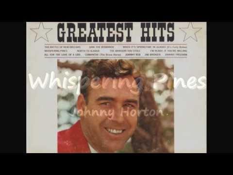 Whispering Pines - Johnny Horton