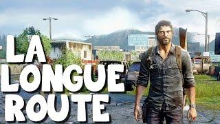 The Last of Us Remastered - La Longue Route - FIN