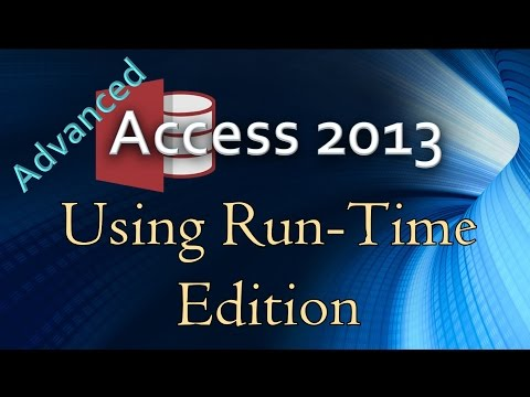 38. (Advanced Programming In Access 2013) Using The Run Time Edition