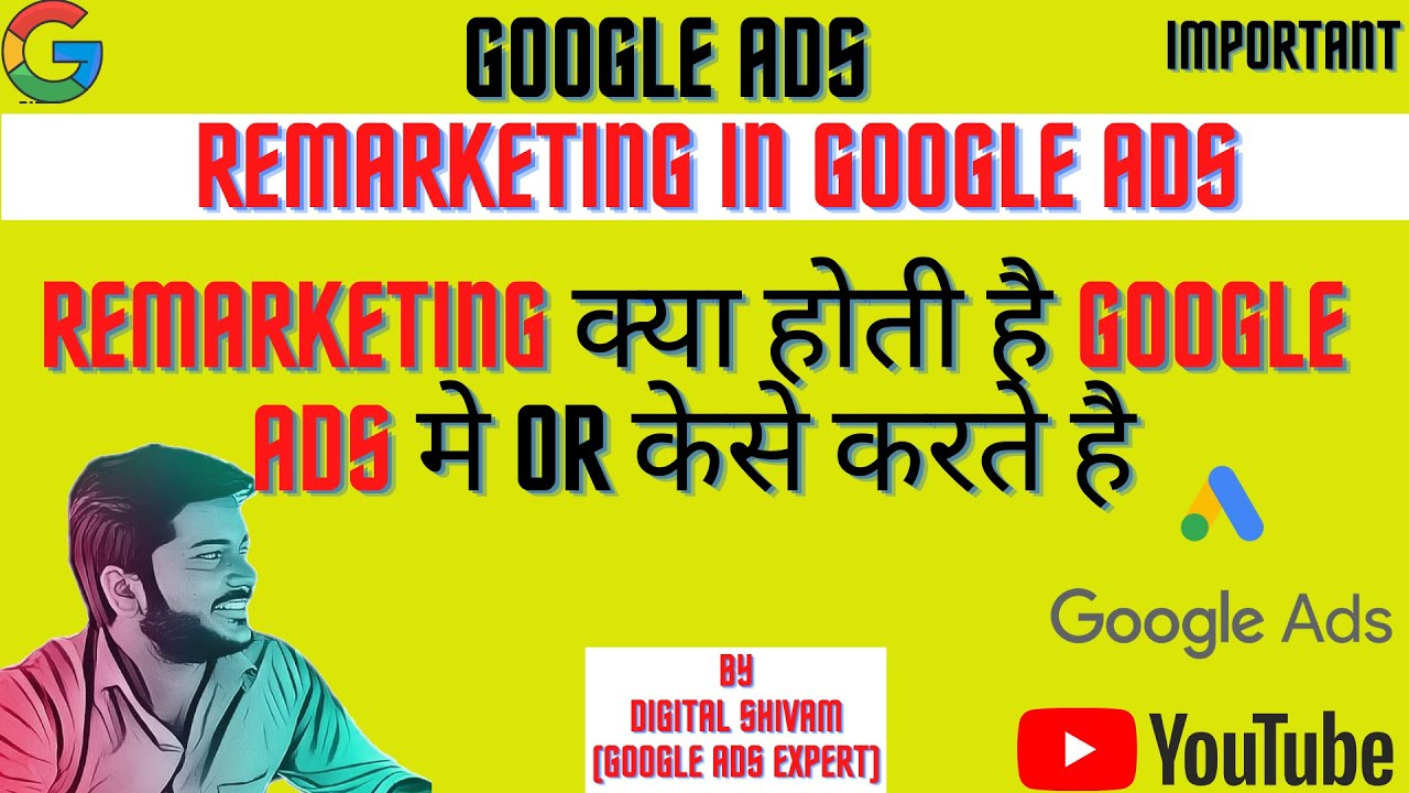 Remarketing in google ads|Google Ads in 2021|Digital Marketing Course By @Digital Shivam