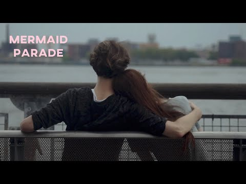 """Mermaid Parade"" - Directed by Steven Liiro"