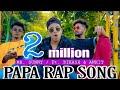 PAPA RAP SONG (Official Music Video) Tera Abbu Ka Lungi Me Kela Milega | SAEMY | Mr. SuNnY_oFfIcIaL