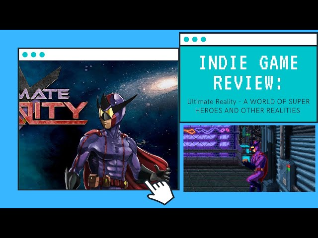 Indie Game Review: Ultimate Reality - Travel through dimensions and kicking butts!