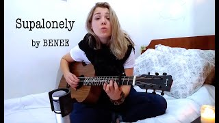 Cover images Supalonely - BENEE feat. Gus Dapperton (cover)