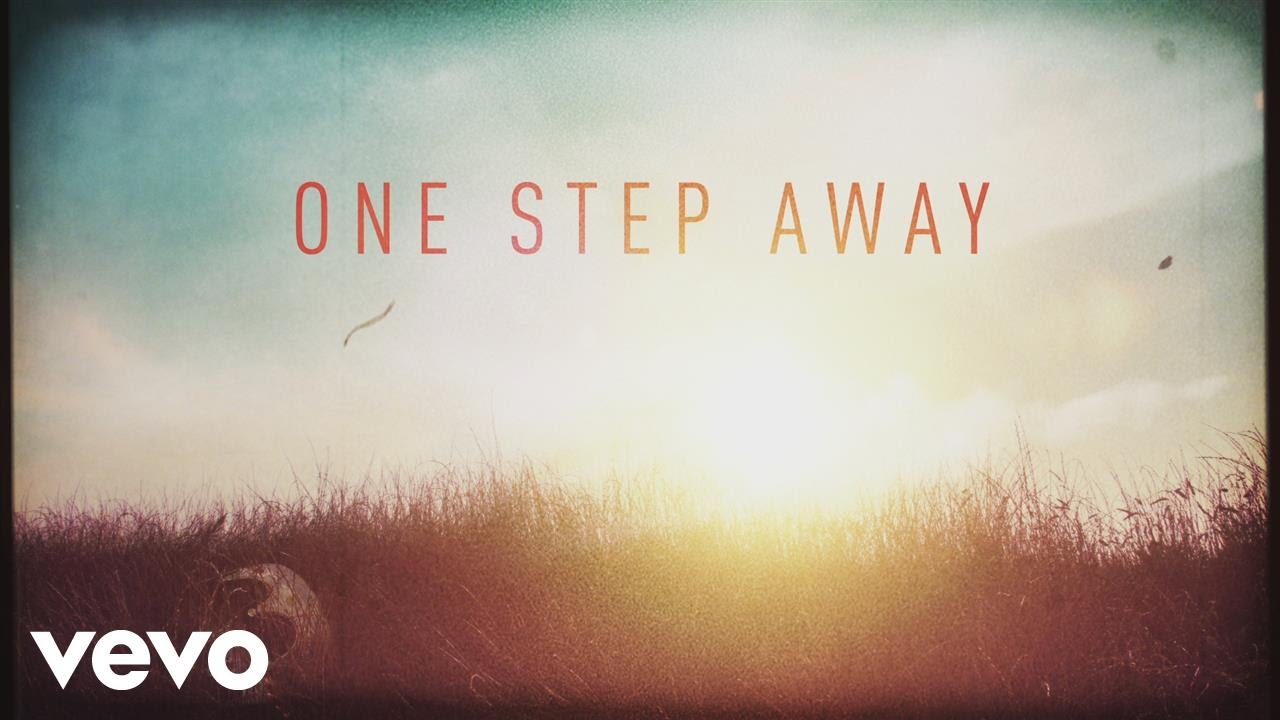 One Step Away, Casting Crowns