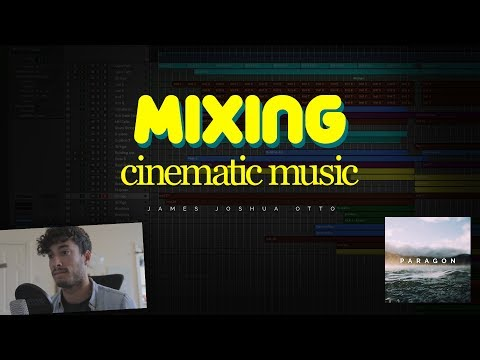 Music production basics - MIXING CINEMATIC MUSIC