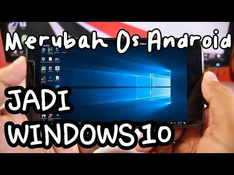 CARA MERUBAH TAMPILAN ANDROID MENJADI OS WINDOWS 10 || Tutorial #4