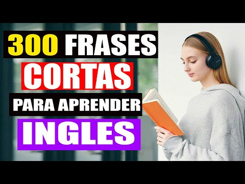 Download 300 Frases Cortas Muy Útiles Usadas Diariamente en Inglés   Aprende ingles con Pocas Palabras!
