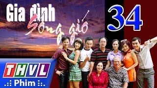 thvl  gia dinh song gio  tap 34