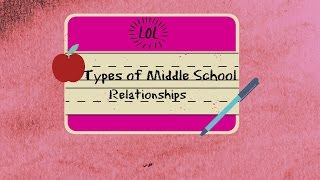 Types of Middle School Relationships