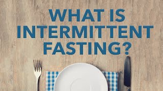 Baixar What is intermittent fasting?