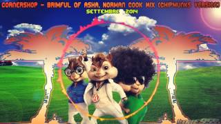 Cornershop - Brimful Of Asha Norman Cook Mix (Chipmunks Version)