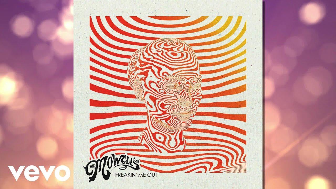 the-mowglis-freakin-me-out-audio-themowglisvevo