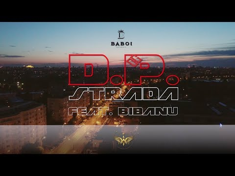 Baboi & Bibanu - D.P. strada (Videoclip oficial)