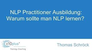 NLP Practitioner Ausbildung: Warum sollte man NLP lernen?