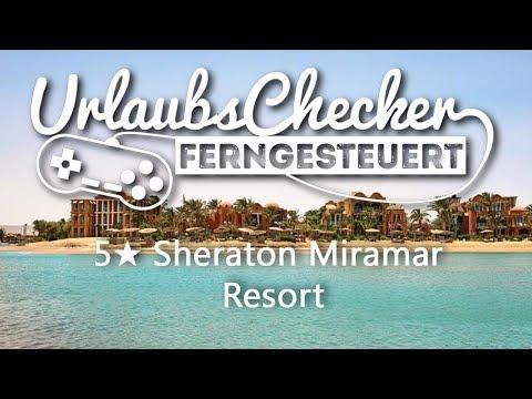 5★ Sheraton Miramar Resort