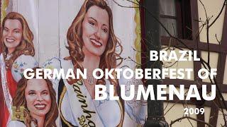 Brazil 2009 ▶ German Oktoberfest of Blumenau (Sant...