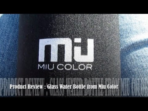 Product Review: Glass Water Bottle from Miu Color