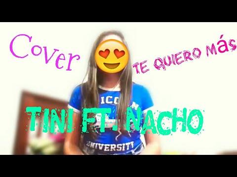 Te quiero más - Cover - Tini Ft. Nacho || Cande Music ❤