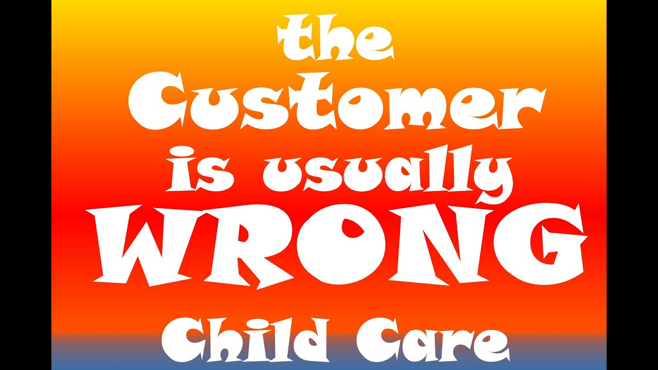 Customer Wrong: S1E2 Child Care
