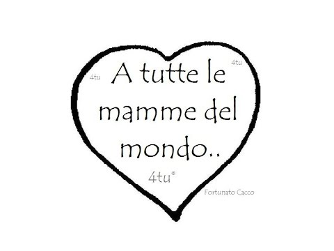 Festa della mamma 9 maggio 2021 : raccolta di auguri video poesie d'amore recitate e canzoni