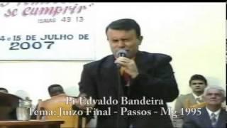 JUIZO FINAL  COM  PASTOR  EDVALDO  BANDEIRA