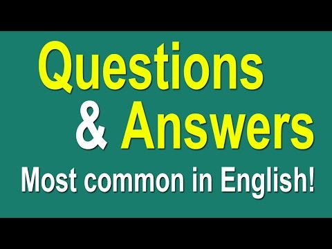 English Speaking Practice - Most Common Questions and Answers in English