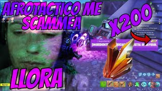 SCAMMEO TO AFROTACTICAnd LLORA FORTNITE SAVE THE WORLD