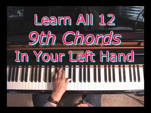Piano ninth chords piano : Learn All 12 9th Chords In Your Left Hand - YouTube