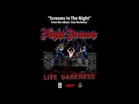 "NIGHT DEMON ""Screams In The Night"" (live)"
