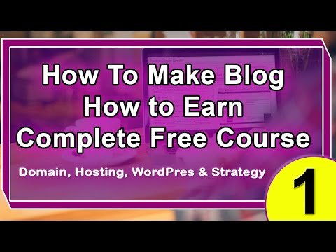 How to Make Money With Blogging in Urdu & Hindi - Part 1