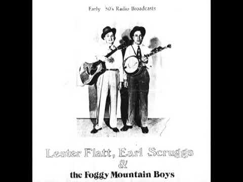 Early 50's Radio Broadcasts [1974] - Lester Flatt, Earl Scruggs & The Foggy  Mountain Boys