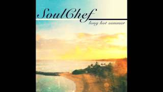 SoulChef - When The Sun Goes Down