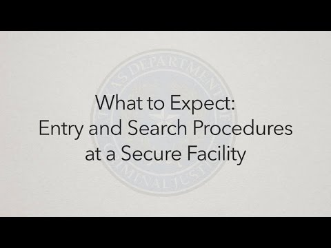 Entry and Search Procedures at a Secure Facility: What To Expect