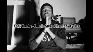 ASAP Rocky - Purple Swag Chapter 2 (LIVELOVEASAP) [Official Lyrics]