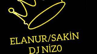 Dj Nizo Feat Elanur /SAKİN