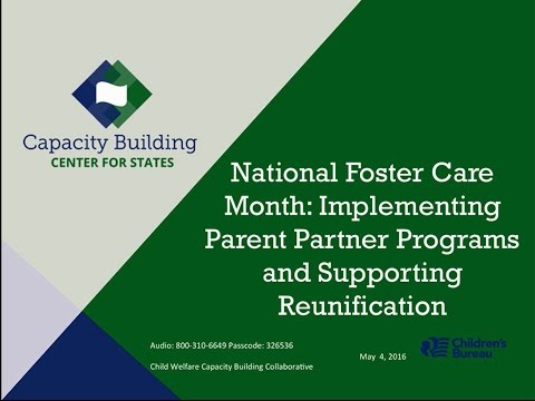 Implementing Parent Partner Programs and Supporting Reunification