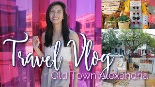 Travel Vlog | Old Town Alexandria