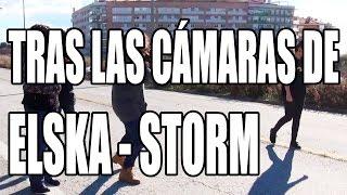 Gambar cover Tras las cámaras de ELSKA - Storm