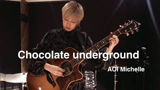 葵ミシェル -AOI Michelle ( http://aoimichelle.me/ ) /Japanese Acoustic guitarist Original song 『Chocolate underground』 小学生の時に読み勇気をもらったAlex ...